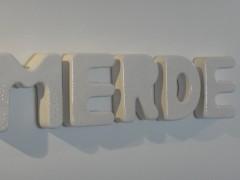 Merde, 2010