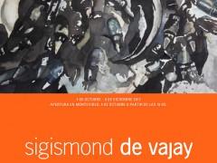 Exhibition: sigismond de Vajay