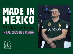 Made in Mexico: Polo Ralph Laurent in Art, Culture and Fashion. Solo show of Taller de Exhibiciones Potenciales