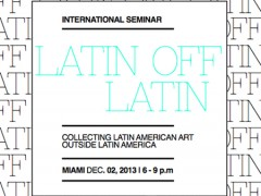 Collecting Latin American Art Outside Latin America