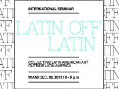 Collecting Latin American Art Outside Latin America